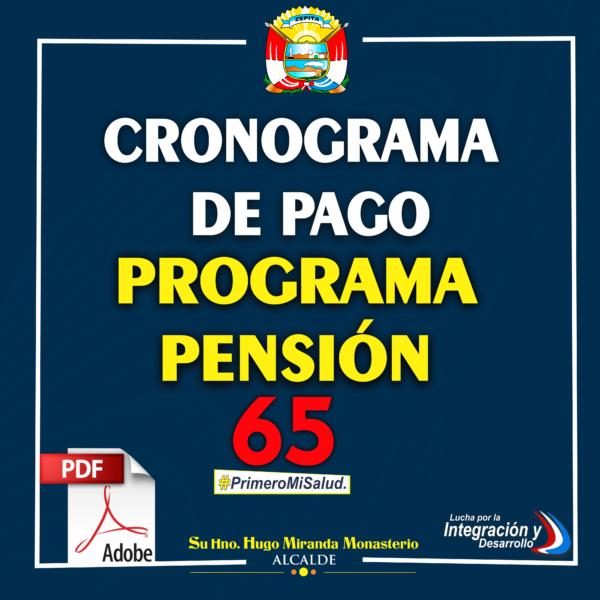 NUEVO CRONOGRAMA DE PAGO PROGRAMA PENSIÓN 65 PADRON NOVIEMBRE DICIEMBRE