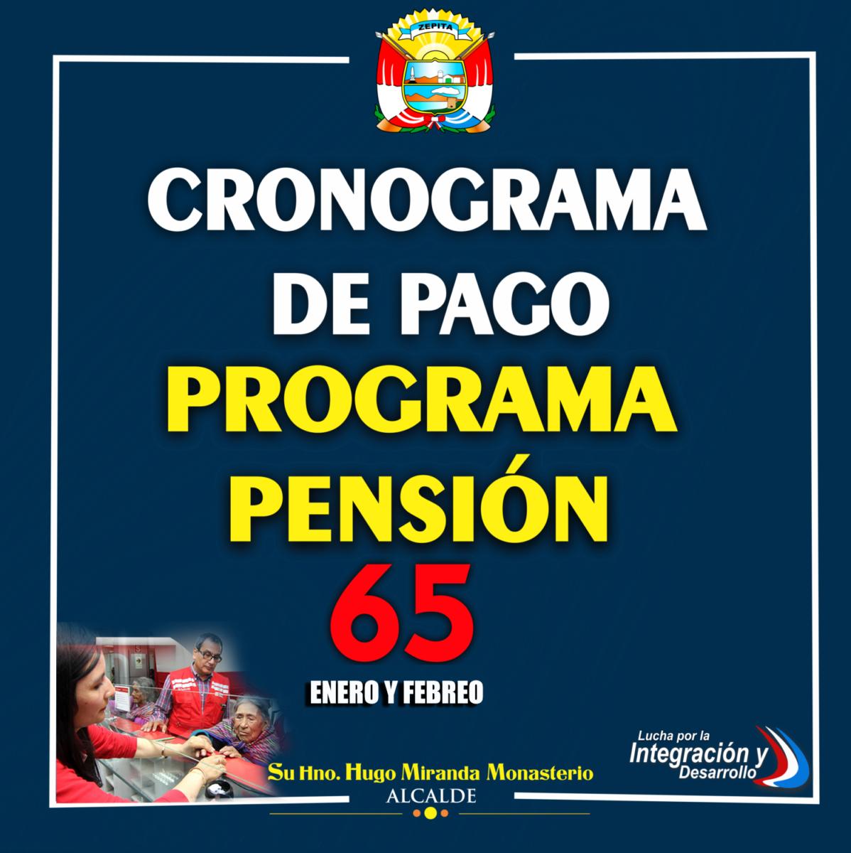 CRONOGRAMA DE PAGOS POR AG. DEL BN – BONIFICACION- PENSION 65 – DISTRITO DE ZEPITA